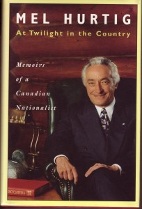 Mel Hurtig  recalled his many accomplishments as a pioneer bookseller and publisher and Canadian nationalist in his autobiography At Twilight in the Country (Stoddart Books). His wife Kay also forced him to include an account one of the most infamous hikes in the history of the Rockies.