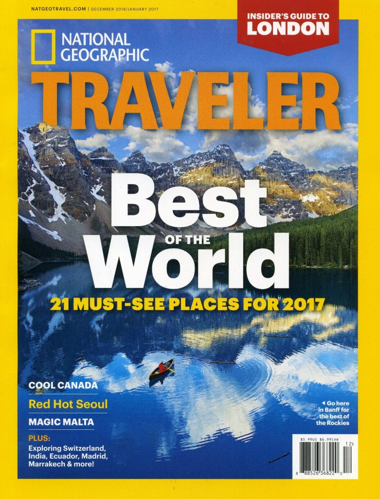 "Considered to be the most widely read travel magazine in the world, National Geographic Traveler has highlighted Banff National Park as one of the ""must-see places"" of 2017. The cover features a Moraine Lake photo by Canmore's Paul Zizka."