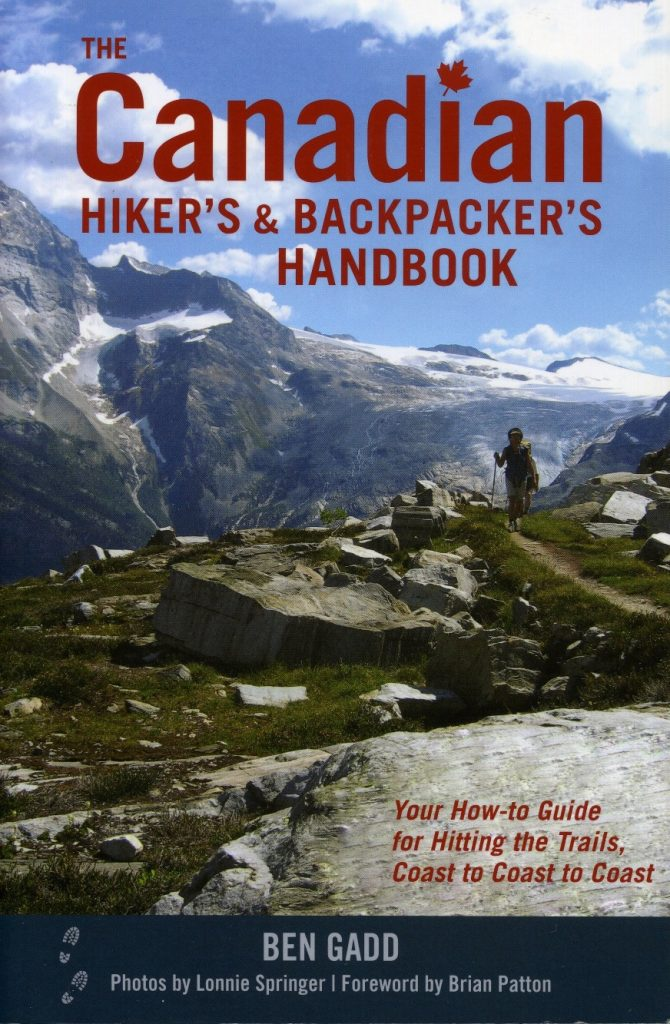 Published in 2008, Ben Gadd's The Canadian Hiker's & Backpacker's Handbook remains a valuable reference today.