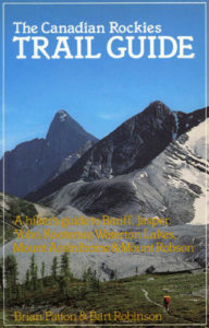 Canadian Rockies Trail Guide, 3rd edition